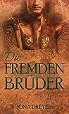 Die fremden Brüder (Inselreich-Saga 6)