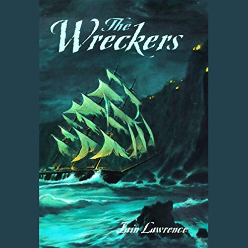 The Wreckers by Iain Lawrence - There was once a village off the coast of Cornwall, England where people were so poor that they prayed for shipwrecks....