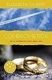 Comprometida: Una historia de amor (Best Seller)