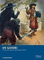 En Garde! - Swashbuckling Skirmish Wargames Rules (Osprey Wargames)