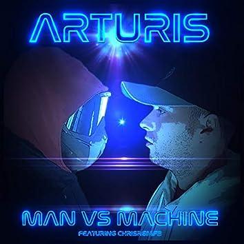 Man Versus Machine (feat. Chrisrgmfb)