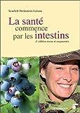 La santé commence par les intestins - Le Souffle d'Or - 24/02/2012