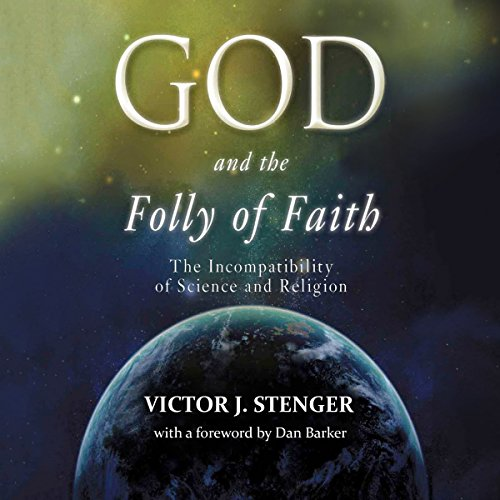 God and the Folly of Faith audiobook cover art