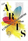 Les Arts et les humanités d'aujourd'hui