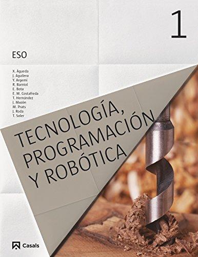 Tecnología, Programación y Robótica 1 ESO 2015 - 9788421860212