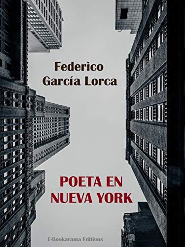 Poeta en Nueva York (E-Bookarama Clásicos)