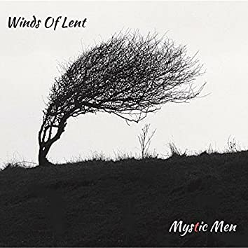 Winds of Lent