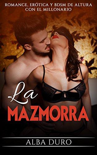 La Mazmorra: Romance, Erótica y BDSM de altura con el Millonario ...