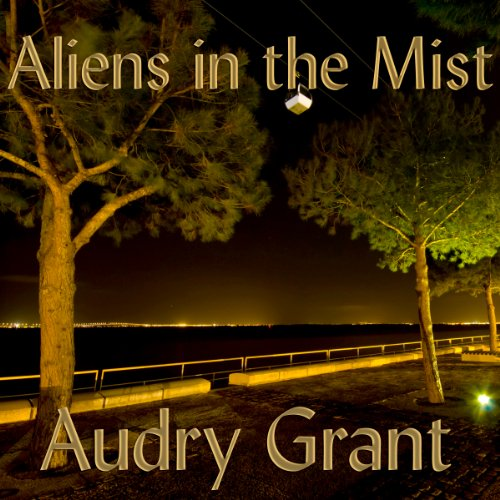 Aliens in the Mist audiobook cover art