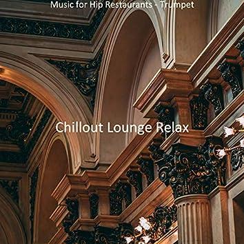 Music for Hip Restaurants - Trumpet