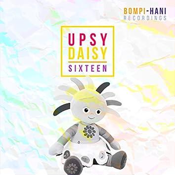 Upsy Daisy Sixteen