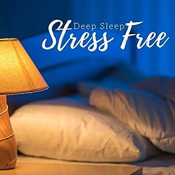 Stress Free - Deep Sleep with Relaxing Music, Calming Music