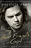 My Best Friend's Girl (North Moon Bay Book 3) (English Edition)
