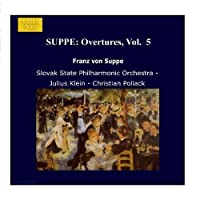 SUPPE: Overtures, Vol. 5 by Christian Pollack (2006-08-01)