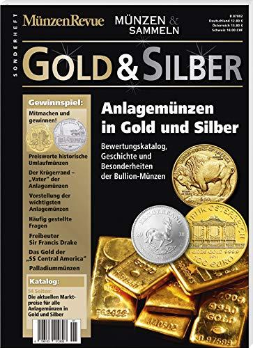Sonderheft Gold & Silber: Anlagemünzen in Gold und Silber