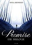 Promise: Die Trilogie