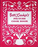 Betty Crocker's Picture Cook Book / Cookbook: Five -5- Ring Binder - 1950 First Edition
