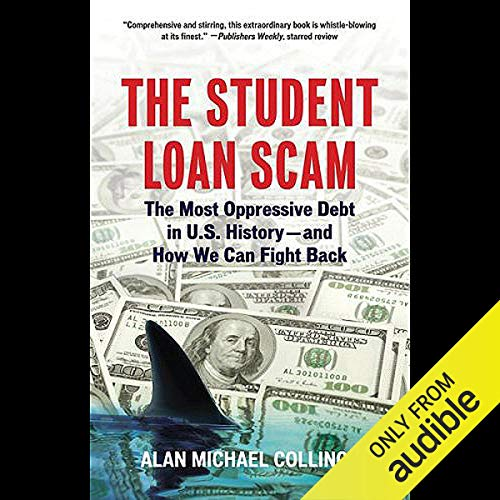 The Student Loan Scam  By  cover art