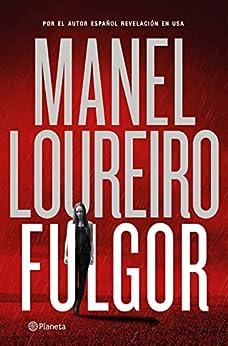 Fulgor (Autores Españoles e Iberoamericanos) PDF EPUB Gratis descargar completo