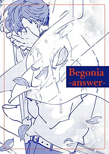 Begonia-answer-: ウィアグリーバー!プロジェクト ウィアグリーバー!:Begonia-answer-