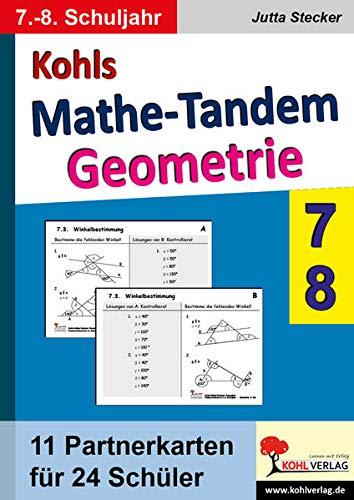 Kohls Mathe-Tandem /Geoemtrie 7.-8. Schuljahr: Partnerrechnen im 7.-8. Schuljahr