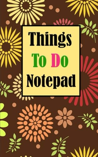 Things to do Notepad: Things to do list mall notepads journal notebook memo list remarkable for daily task Size 5*8 inches 118 Full Pages for to do list and follow up task: Volume 4