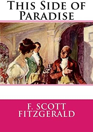 This Side of Paradise by F. Scott Fitzgerald (2014-11-29)