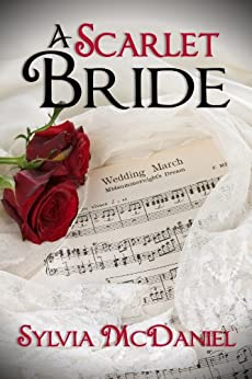 A Scarlet Bride: A Southern Historical Romance by [Sylvia McDaniel]