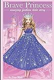 Brave Princess: Amazing fashion kids story