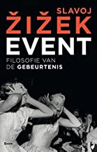 Event: filosofie van de gebeurtenis: de filosofie van de gebeurtenis (Dutch Edition)