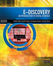 E-Discovery: Introduction to Digital Evidence (Book Only) [8/23/2013] Amelia Phillips