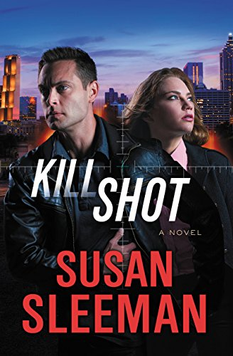 Kill Shot: A Novel (White Knights Book 2) by [Susan Sleeman]
