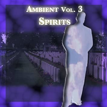 Ambient Vol. 3: Spirits