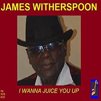 I Wanna Juice You Up