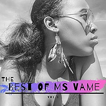 The Best of Ms Vame, Vol. 1