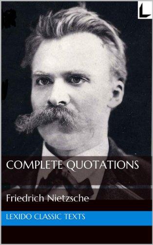 The Complete Quotations of Friedrich Nietzsche