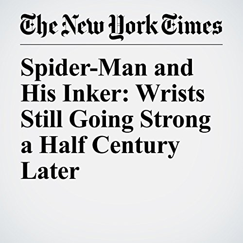Spider-Man and His Inker: Wrists Still Going Strong a Half Century Later copertina