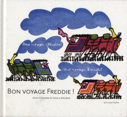 Bon voyage, Freddie !