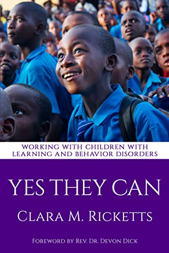 Yes They Can: Working with Children with Learning and Behavior Disorders (English Edition)