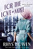 For the Love of Mike: A Molly Murphy Mystery (Molly Murphy Mysteries (3))