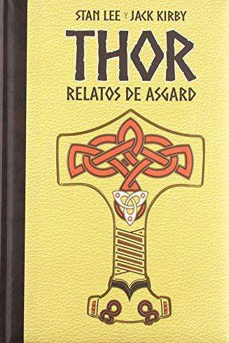 Thor. Relatos de Asgard - Edición Especial