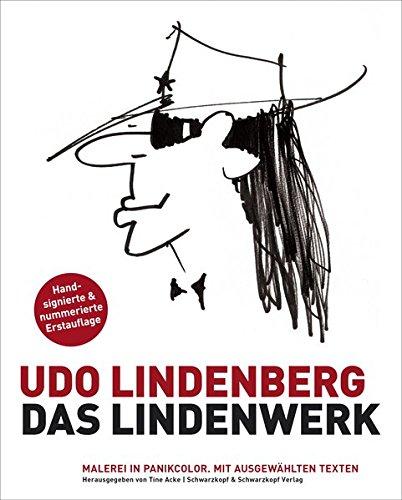 Das Lindenwerk - Malerei in Panikcolor: Limitierte handsignierte Neuausgabe