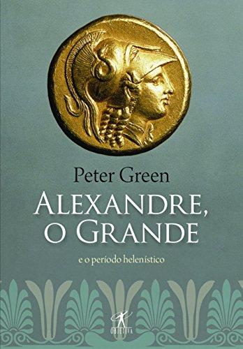 O Alexandre grande e o período helenístico