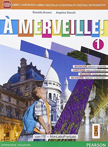 A merveille! Ediz. mylab. Per la Scuola media. Con e-book. Con espansione online (Vol. 1)
