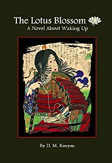 The Lotus Blossom - A Novel About Waking Up
