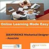 PTNR01A998WXY 3DEXPERIENCE Mechanical Designer - Associate Online Certification Video Learning Made Easy