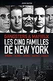 Les cinq familles de New York - Gangsters & mafieux