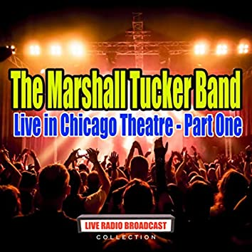 Live in Chicago Theatre - Part One (Live)
