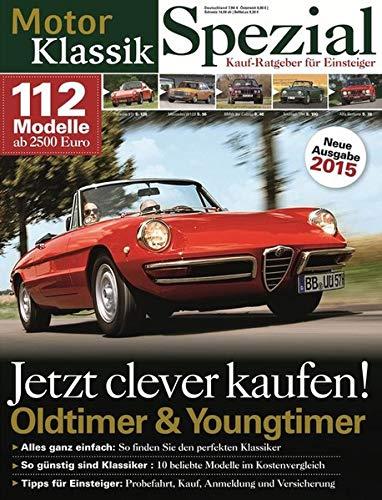 MKL Spezial - Oldtimer & Youngtimer Kauf-Ratgeber für Einsteiger 2015: Jetzt clever kaufen!