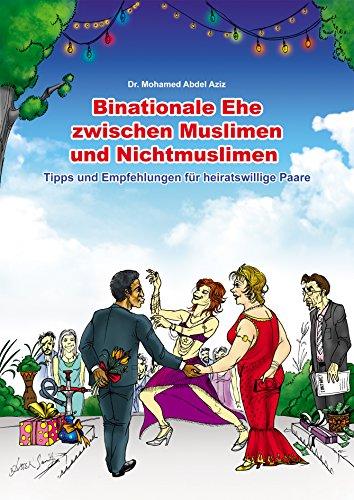 Binationale Ehe zwischen Muslimen und Nichtmuslimen: Tipps